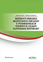 Možnosti merania bezpečnosti občanov vpodmienkach územných celkov Slovenskej republiky
