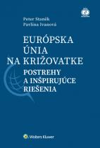 Európska únia na križovatke: postrehy a inšpirujúce riešenia