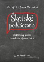 Školské podvádzanie - problémový aspekt hodnotenia výkonov žiakov