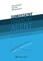 Samostatný finančný agent ako dohliadaný subjekt finančného trhu