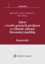 Zákon o tvorbe právnych predpisov a o Zbierke zákonov SR - komentár