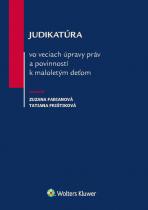 Judikatúra vo veciach úpravy práv a povinností k maloletým deťom