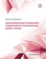 Medzinárodné štandardy finančného vykazovania bánk v praxi