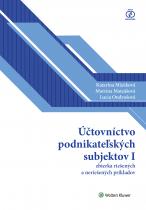 Účtovníctvo podnikateľských subjektov I - zbierka riešených a neriešených príkladov