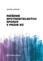 Riešenie spotrebiteľských sporov v práve EÚ