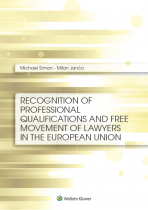 Recognition of Professional Qualifications and Free Movement of Lawyers in the European Union