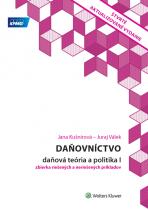Daňovníctvo – daňová teória a politika I. Zbierka riešených a neriešených príkladov, 4. vyd.