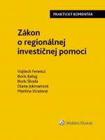 Zákon o regionálnej investičnej pomoci - praktický komentár