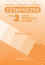 Účtovníctvo pre 3. ročník obchodných akadémií, pracovná časť