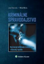 Kriminálne spravodajstvo - nový koncept odhaľovania trestných činov v Slovenskej republike