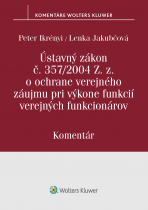 Ústavný zákon o ochrane verejného záujmu pri výkone funkcií verejných funkcionárov - komentár