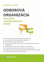 Odborová organizácia - Postavenie a pracovnoprávne nároky