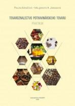 Tovaroznalectvo potravinárskeho tovaru - praktikum