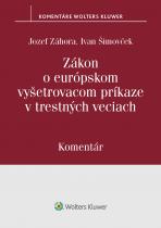 Zákon o európskom vyšetrovacom príkaze v trestných veciach – komentár