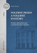 Volebné právo a volebné systémy. Druhé, aktualizované a prepracované vydanie