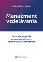 Manažment vzdelávania - Teoretické, empirické a praxeologické aspekty riadenia vzdelávacích inštitúcií