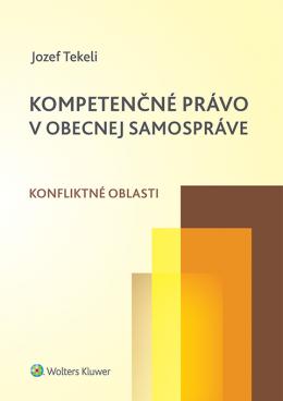 Kompetenčné právo v obecnej samospráve. Konfliktné oblasti