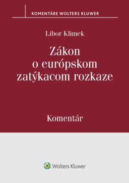 Zákon o európskom zatýkacom rozkaze - komentár